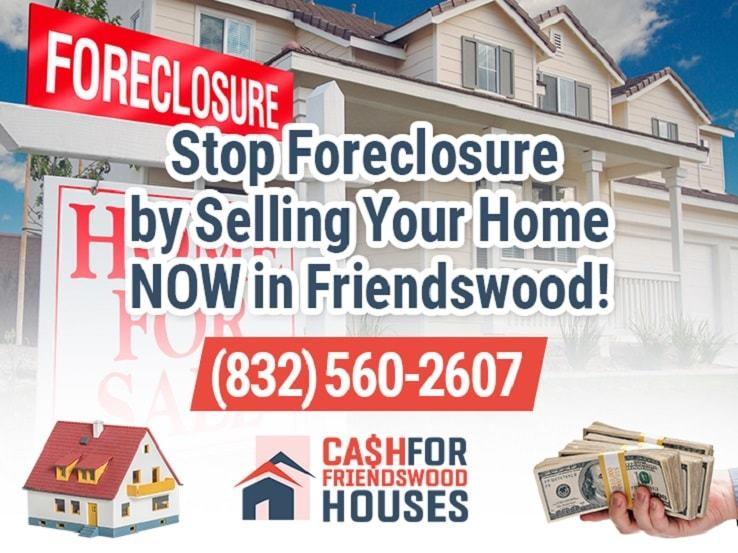 friendswood foreclosure